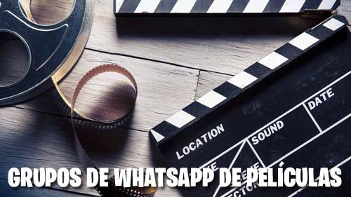 Grupos de Whatsapp de Películas y Series