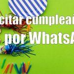 Felicitaciones cumpleaños whatsapp