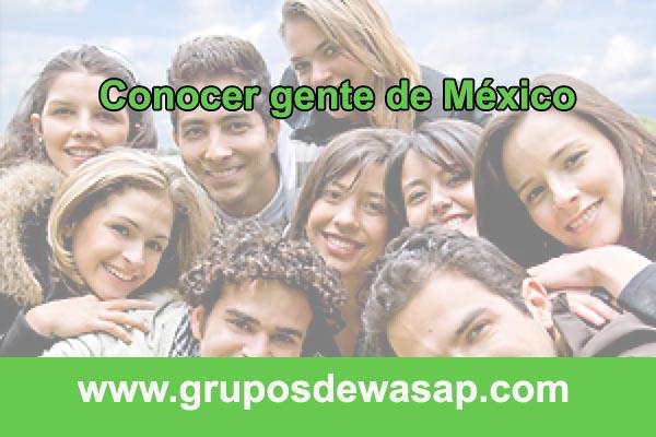 grupos de wasap para conocer gente de Mexico